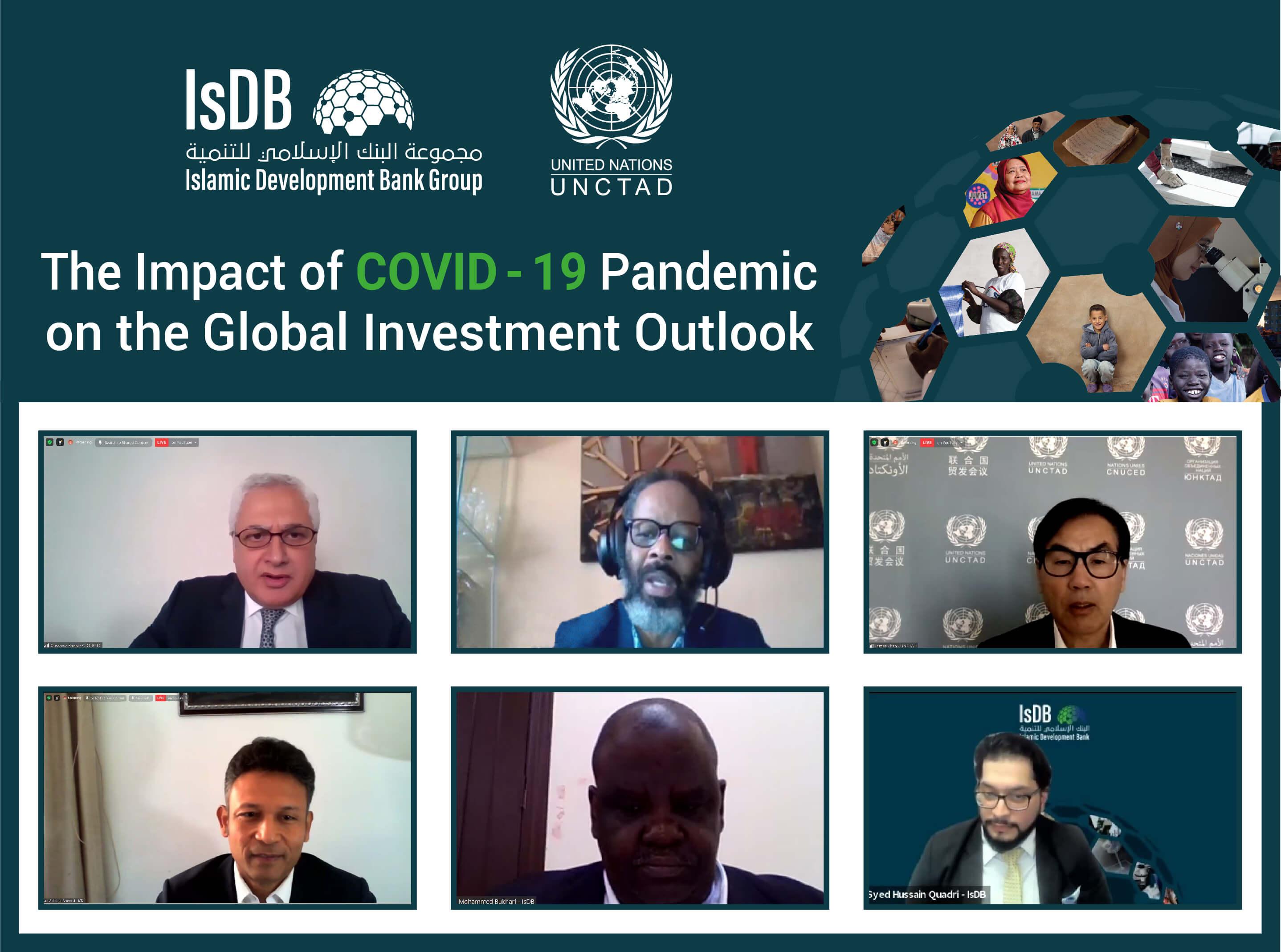 مجموعة البنك الإسلامي للتنمية وبالتعاون مع مؤتمر الأمم المتحدة للتجارة والتنمية (الأونكتاد) تنظم ندوة عبر الإنترنت بشأن تأثير جائحة COVID-19 على آفاق الاستثمار