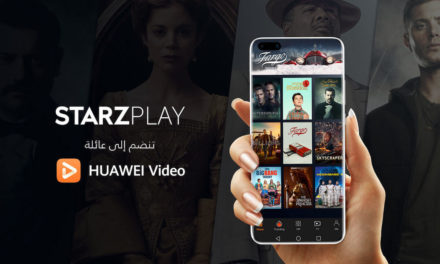 STARZPLAY تقدم آلاف الساعات من المحتوى عالي الجودة إلى HUAWEI Video في المملكة العربية السعودية