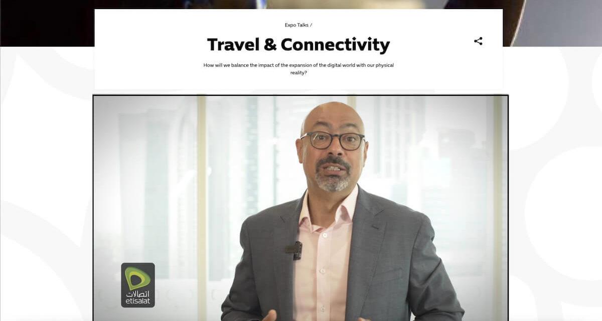"""""""اتصالات"""" تؤكد أهمية تقنيات الاتصال في تعزيز تجارب السفر"""