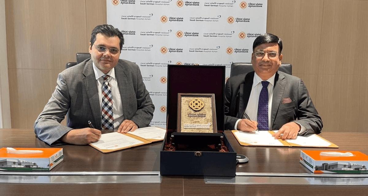 مصرف عجمان يبرم اتفاقية استراتيجية مع مجموعة مستشفيات السعودي الألماني